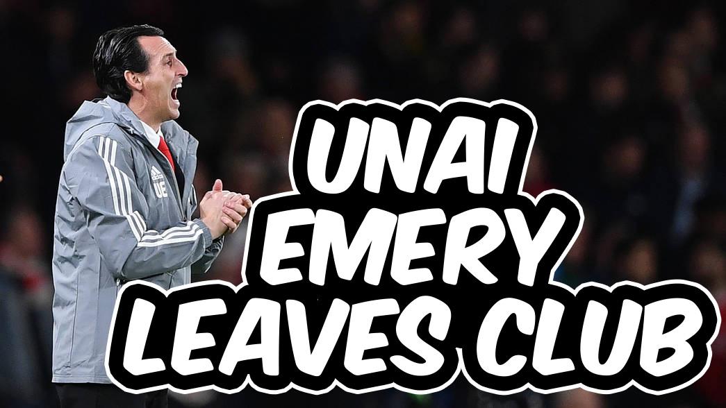 Unai Emery Leaves Clubs